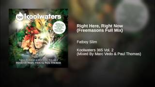 Right Here, Right Now (Freemasons Full Mix)