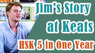HSK 5 in 1 Year - Learn Chinese in China with Keats - Jim's Story