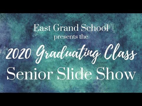 2020 Senior Slideshow East Grand School Danforth Maine