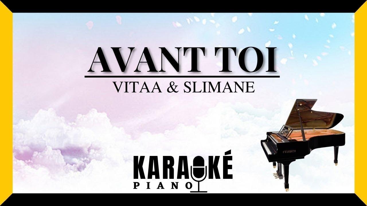 Avant Toi - VITAA & SLIMANE (Karaoké français - Piano version)