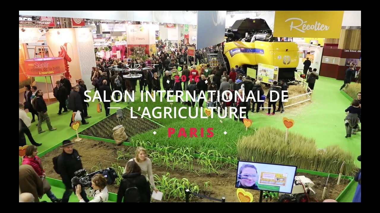 Salon International De Lagriculture 2016 Youtube