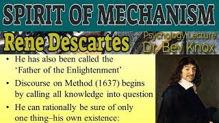 The Spirit of Mechanism - Rene Descartes Mind-Body Interaction