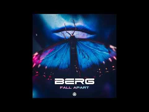 Berg - Fall Apart - Official
