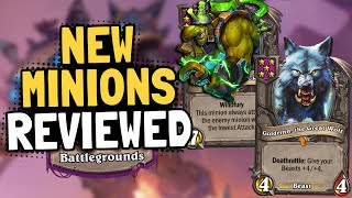 NEW MINIONS REVIEWED for Battlegrounds! Tips & Tricks! | Hearthstone