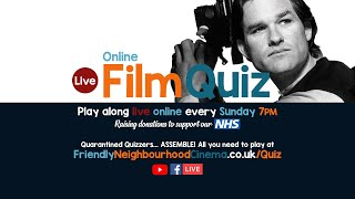LIVE Online Film Quiz - Sunday 3rd May - Friendly Neighbourhood Cinema (PREMIERES AT 7PM)