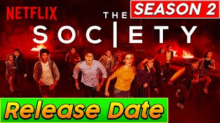The Society Season 2 Release Date, Cast, Plot And Has Netflix Revealed Details?