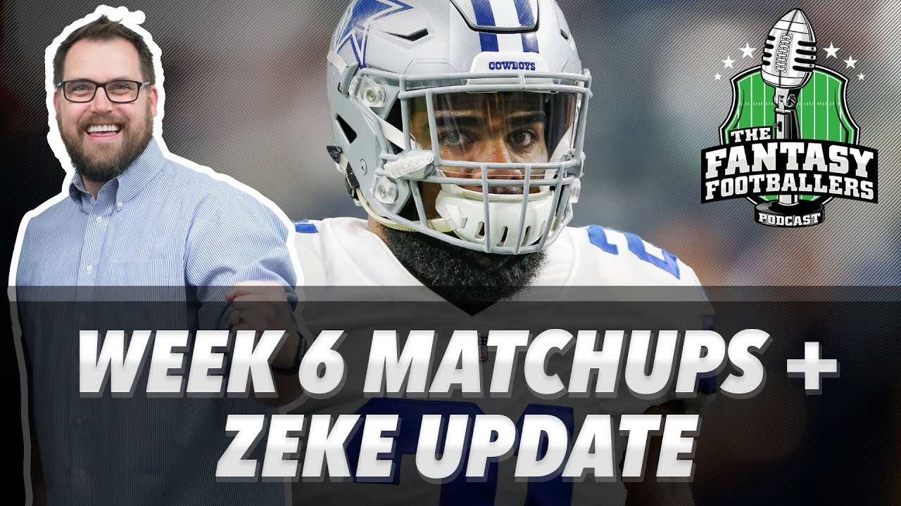 Download Fantasy Football 2017 - Week 6 Matchups, In-or-Out, Zeke Update - Ep. #457