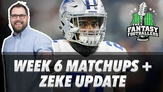 Fantasy football 2017 - week 6 matchups, in-or-out, zeke update - ep. #457