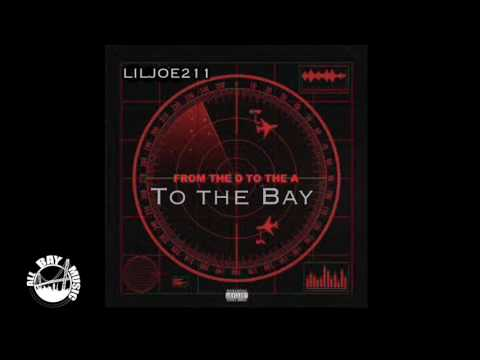 LilJoe211  D To The A To The Bay Tee Grizzley + Lil Yachty Remix