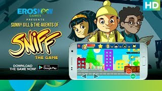 Sunny Gill & the Agents of Sniff | Official Game | Available on Google Play