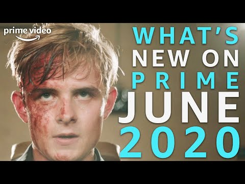 What's New On Prime | June 2020 | Prime Video