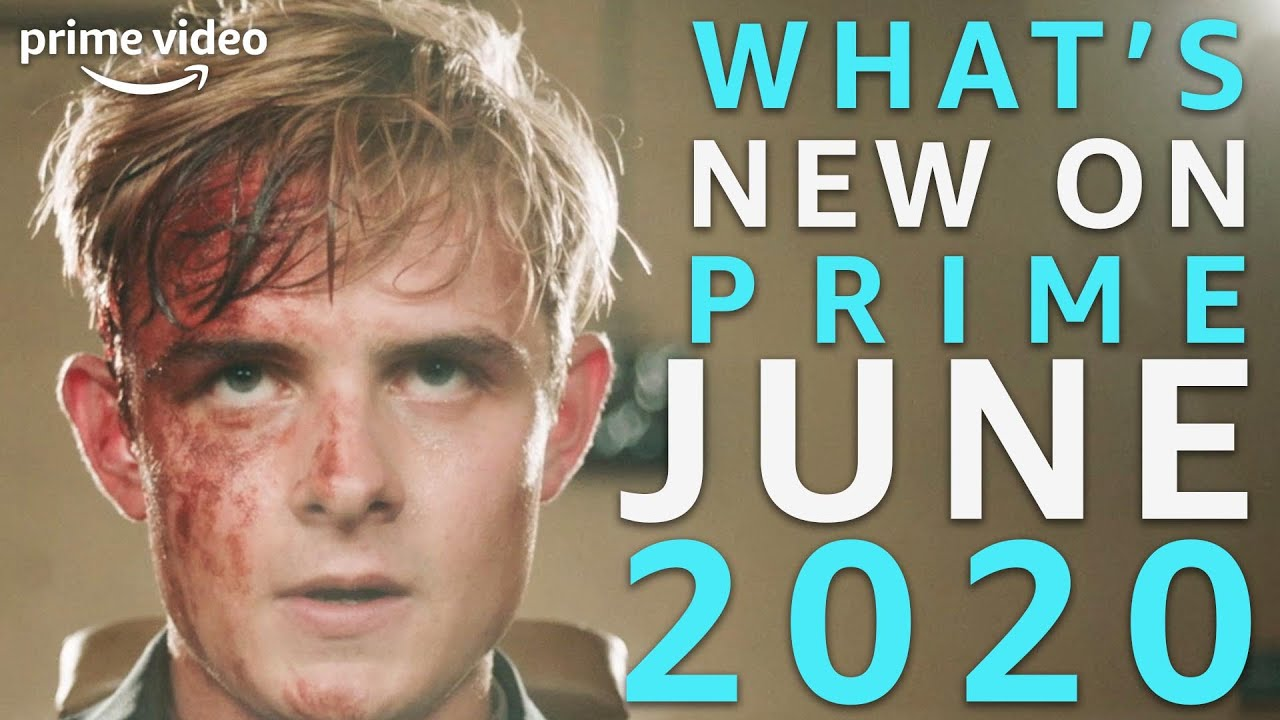 Download What's New On Prime | June 2020 | Prime Video