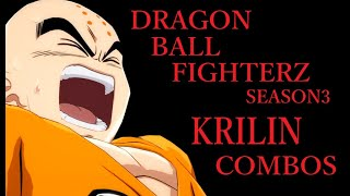 【S3】DRAGON BALL FIGHTERZ KRILIN BASIC COMBOS【ドラゴンボールファイターズ クリリン 基礎コンボ】