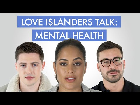 Love Island cast open up about mental health difficulties  Cosmopolitan UK