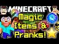 Minecraft MAGIC ITEMS & PRANKS! Useful Tools, Tricks & More!