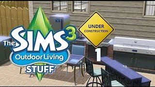 "The Sims 3 Outdoor Living Stuff [1] ""Construction"""