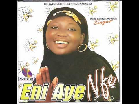 Hajia  Kafayat Adebola ( Oluwa Olola , Semi Leni Aye Nfe ) 2