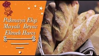 Pakmaya Ekşi Mayalı Ekmek Harcı İle Beyaz Ekmek Tarifi