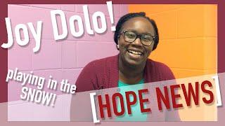 HOPE NEWS 3/14- JOY DOLO