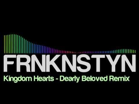 Kingdom Hearts  Dearly Beloved FRNKNSTYN Dubstep Remix FULL
