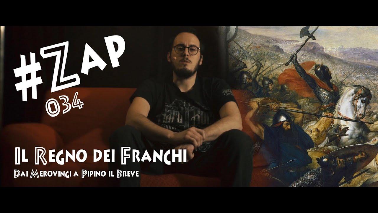 #ZAP - Il Regno dei Franchi: dai Merovingi a Pipino il Breve [034]