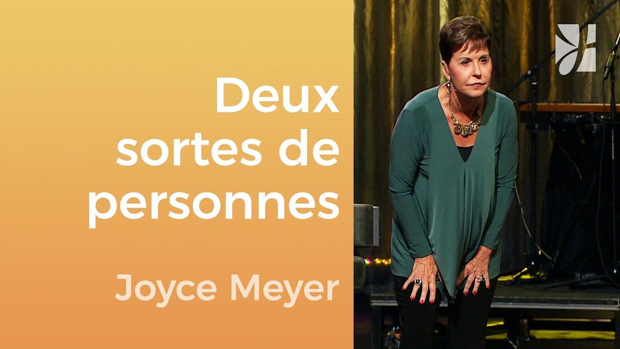 Deux sortes de personnes - Joyce Meyer - Gérer mes émotions