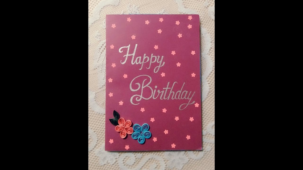 BIRTHDAY GIFT IDEAHANDMADE CARD CARD 1 YouTube – Birthday Card Gift
