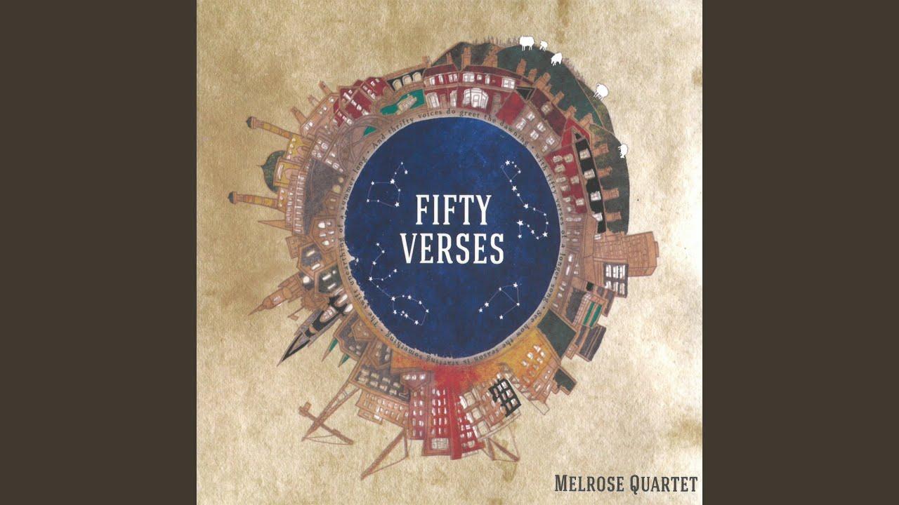 Melrose Quartet - Fifty Verses
