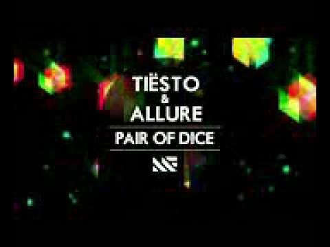 Tiesto Ft. Allure - Pair of Dice (Radio Edit).