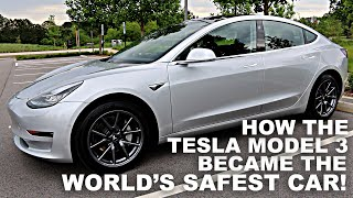 How the Tesla Model 3 became the World\'s Safest Car!