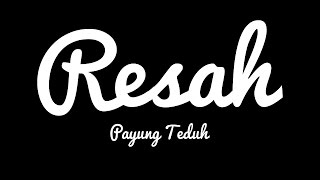Video Payung Teduh - Resah (Cover Video Clip) download MP3, 3GP, MP4, WEBM, AVI, FLV September 2018