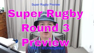 Super Rugby 2019 Round 3 Preview