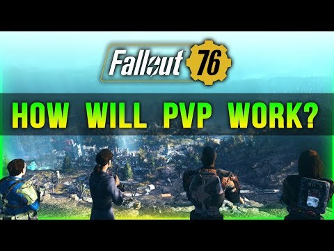 Fallout 76 Will Multiplayer PVP Ruin Your...