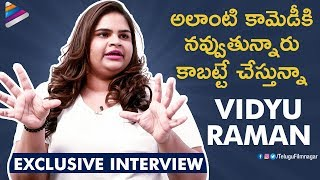 Vidyullekha Raman Opens up about Her Comedy | Vidyu Raman Exclusive Interview | Telugu FilmNagar