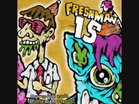 She's Everything- Freshman 15 lyrics