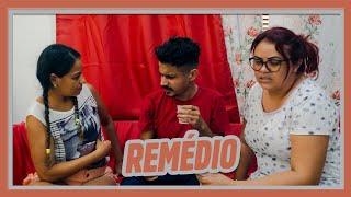 REMÉDIO!