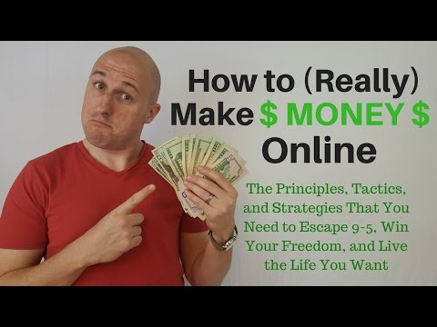 How to Make Money Online: The Principles, Strategies, and Ta
