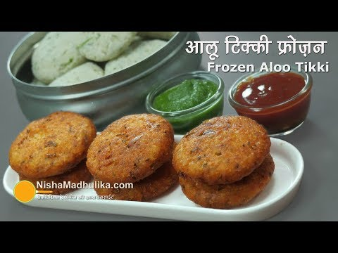 Download Youtube: Aloo Tikki Recipe Frozen   फ्रोज़न आलू टिक्की । Crispy Potato Patties