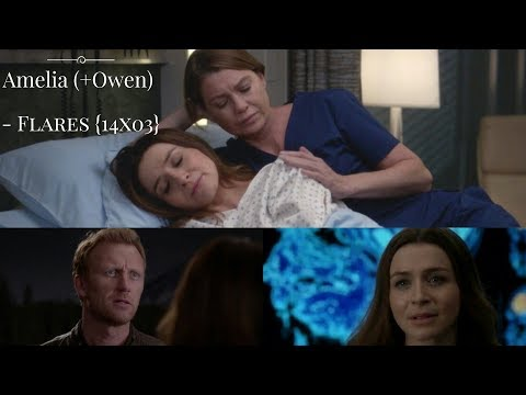 Amelia (+Owen) - Flares {14x03}
