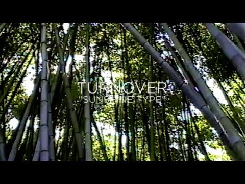"""Turnover - """"Sunshine Type"""" (Official Audio)"""