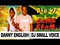 Miniature de la vidéo de la chanson Danny English Big Up