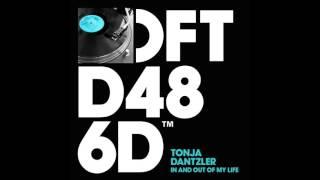 Tonja Dantzler 'in And Out Of My Life' Dario D'attis Remix