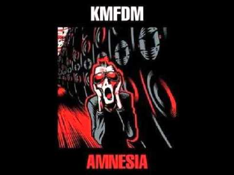 KMFDM - Krank (Morlocks Mix): KMFDM - Amnesia - Krank (Morlocks Mix)  Hit rock-bottom, end of the line. Outhouse of life where the sun don't shine. Down and out, straddling demise. Get a grip on yourself,  pick up and RISE!