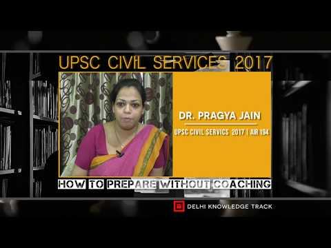 Part-1 | How to crack UPSC Civil Services without coaching | Dr Pragya Jain (AIR-194 | CSE 2016)