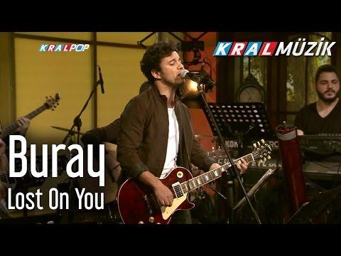 Buray - Lost On You (Kral Pop Akustik)