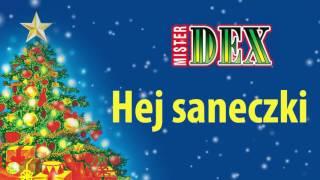 Mister Dex - Hej saneczki
