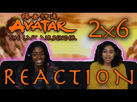Avatar: The Last Airbender 2x6 REACTION