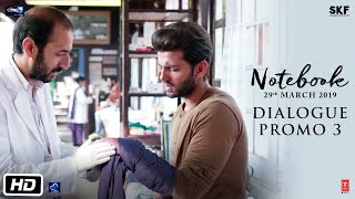 Notebook | Dialogue Promo 3 | Pranutan Bahl | Zaheer Iqbal | Nitin Kakkar | 29th March 2019