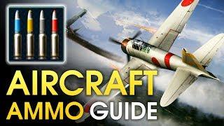Aircraft ammo guide / War Thunder