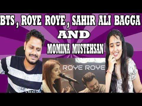 Indian Reacts On BTS, Roye Roye, Sahir Ali Bagga and Momina Mustehsan, Coke Studio Season 11